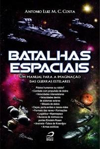 Baixar Batalhas espaciais : um manual para a imaginação das guerras estelares pdf, epub, eBook