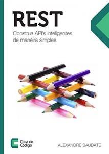 Baixar REST: Construa API's inteligentes de maneira simples pdf, epub, eBook