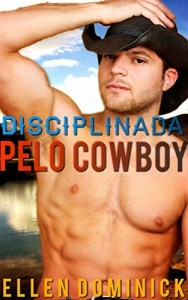 Baixar Disciplinada pelo Cowboy pdf, epub, eBook