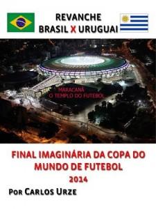 Baixar Revanche Brasil X Uruguai pdf, epub, ebook