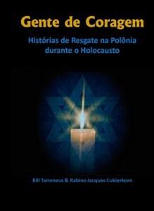 Baixar Gente de Coragem: Histórias de Resgate na Polônia durante o Holocausto pdf, epub, eBook