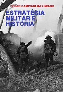 Baixar Estratégia Militar e História pdf, epub, eBook