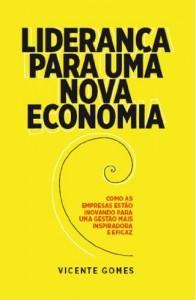Baixar Liderança para uma nova economia: 1 pdf, epub, eBook