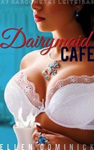 Baixar Dairymaid Cafe: As Garçonetes Leiteiras pdf, epub, eBook