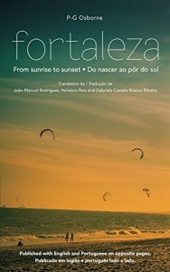 Baixar Fortaleza: From sunrise to sunset – Do nascer ao pôr do sol pdf, epub, ebook