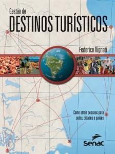 Baixar Gestão de destinos turísticos pdf, epub, eBook