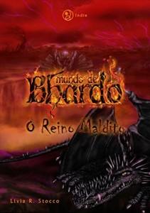 Baixar O Reino Maldito (Mundo de Bhardo, #3) pdf, epub, ebook