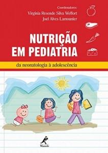 Baixar Nutrição em Pediatria: da Neonatologia à Adolescência pdf, epub, ebook