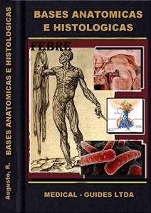 Baixar Bases Anatomicas e Histologicas – Órgãos de Defesa: Morfofuncional em infectologia orientado em PBL (Guideline Medico Livro 15) pdf, epub, ebook
