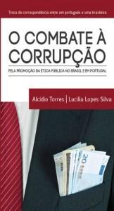Baixar O Combate à Corrupção Pela Promoção da Ética pdf, epub, eBook