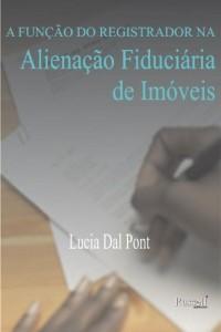 Baixar A Função do Registrador na Alienação Fiduciária de Imóveis pdf, epub, eBook