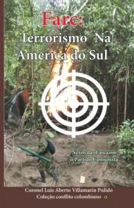 Baixar Farc: Terrorismo Na America do Sul: Nexos Farc Partido Comunista Colombiano (conflicto colombiano Livro 1) pdf, epub, eBook