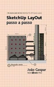 Baixar SketchUp LayOut passo a passo pdf, epub, ebook
