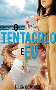 Baixar O Tentáculo E Eu pdf, epub, eBook