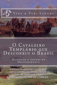 Baixar O Cavaleiro Templário que Descobriu o Brasil pdf, epub, eBook