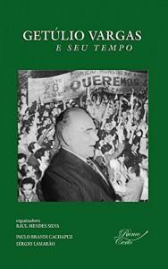 Baixar Getúlio Vargas e seu tempo pdf, epub, eBook