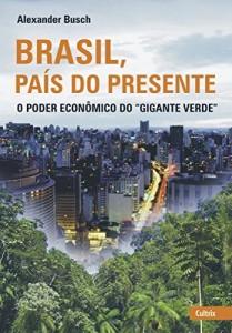 Baixar Brasil, País do Presente pdf, epub, eBook