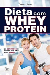 Baixar Dieta com Whey Protein pdf, epub, eBook