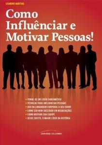 Baixar Como influenciar e motivar pessoas pdf, epub, eBook