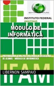 Baixar Preparatório IFAM 2013 ao Cargo de Assistente de Alunos – Módulo de Informática pdf, epub, eBook