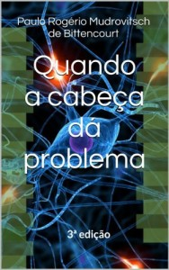 Baixar Quando a cabeça dá problema pdf, epub, ebook