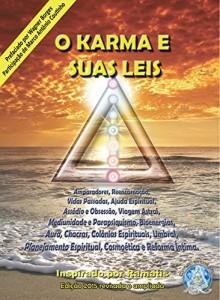 Baixar O KARMA E SUAS LEIS pdf, epub, eBook
