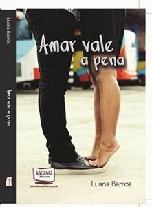 Baixar Amar Vale a Pena pdf, epub, eBook