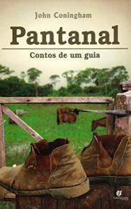 Baixar Pantanal contos de um guia pdf, epub, ebook