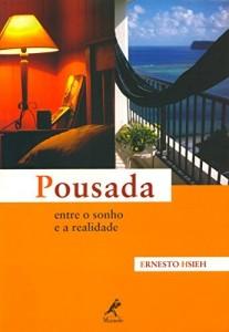 Baixar Pousada: entre o Sonho e a Realidade pdf, epub, ebook
