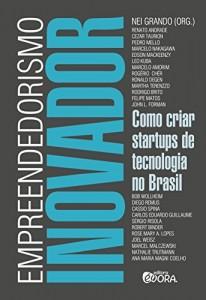Baixar Empreendedorismo inovador como criar Startups de Tecnologia no Brasil pdf, epub, eBook