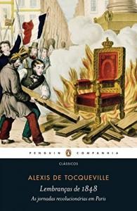 Baixar Lembranças de 1848 – As jornadas revolucionárias em Paris pdf, epub, eBook