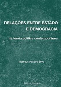 Baixar Relações entre estado e democracia na teoria política contemporânea pdf, epub, eBook