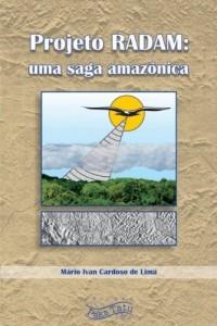 Baixar Projeto RADAM: Uma Saga Amazônica pdf, epub, eBook