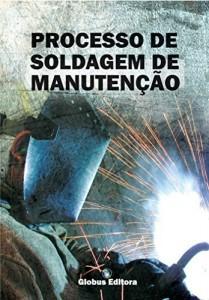 Baixar SOLDAGEM DE MANUTENÇÃO pdf, epub, eBook