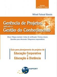 Baixar Gerência de Projetos aplicada à Gestão do Conhecimento pdf, epub, ebook