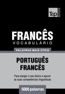 Baixar Vocabulário Português-Francês – 5000 palavras mais úteis pdf, epub, eBook
