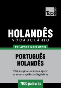 Baixar Vocabulário Português-Holandês – 7000 palavras mais úteis pdf, epub, eBook