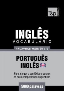 Baixar Vocabulário Português-Inglês britânico – 5000 palavras mais úteis pdf, epub, eBook