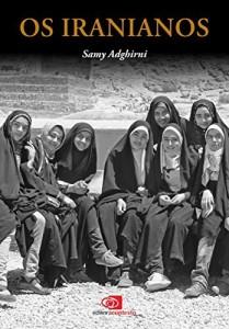 Baixar Os Iranianos pdf, epub, eBook