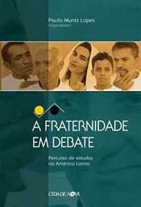 Baixar A Fraternidade em Debate pdf, epub, ebook
