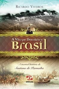Baixar A vila que descobriu o Brasil pdf, epub, eBook