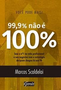 Baixar Você pode mais 99,9% não é 100% pdf, epub, eBook