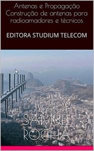 Baixar Antenas e Propagação Construção de antenas para radioamadores e técnicos: EDITORA STUDIUM TELECOM pdf, epub, ebook