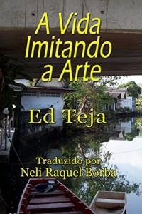 Baixar A Vida Imitando A Arte pdf, epub, ebook