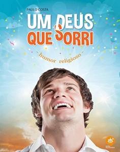 Baixar Um Deus que sorri: Humor religioso pdf, epub, eBook