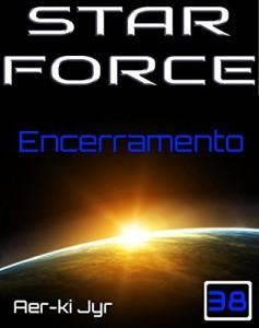 Baixar Star Force: Encerramento (SF38) pdf, epub, eBook