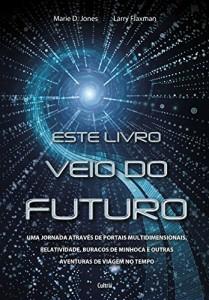 Baixar Este livro veio do futuro pdf, epub, eBook