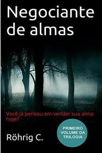Baixar Negociante de almas: primeiro volume da trilogia pdf, epub, eBook