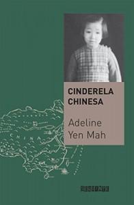 Baixar Cinderela chinesa – A história secreta de uma filha renegada pdf, epub, eBook