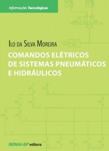 Baixar Comandos Elétricos de Sistemas Pneumáticos e Hidráulicos pdf, epub, ebook